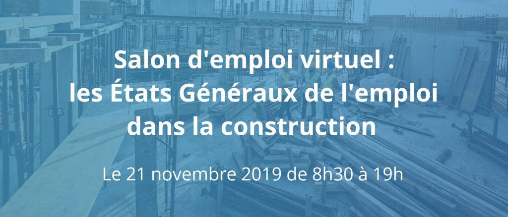 Salon d'emploi virtuel - les États Généraux de l'emploi dans la construction